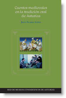 Cuentos medievales en la tradición oral de Asturias