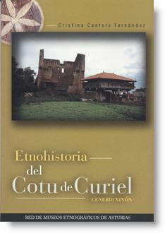 Etnohistoria del Cotu de Curiel. Cenero (Xixón)