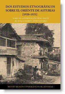 Dos estudios etnográficos sobre el oriente de Asturias (1920-1921)