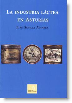 La industria láctea en Asturias