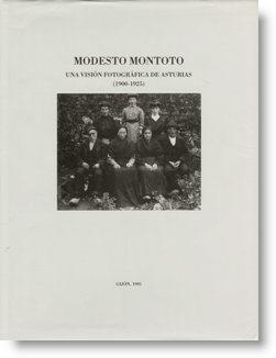 Modesto Montoto. Una visión fotográfica de Asturias (1900-1925)
