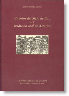 Cuentos del Siglo de Oro en la tradición oral de Asturias