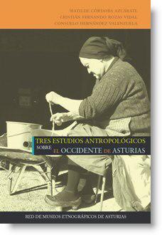 Tres estudios antropológicos sobre el occidente de Asturias
